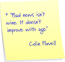 Sticky - Bad News - Colin Powell Quote